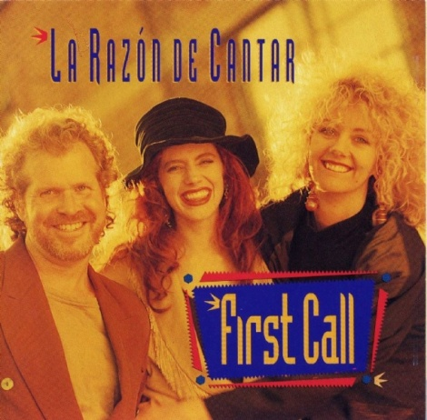 First Call - La razon de cantar